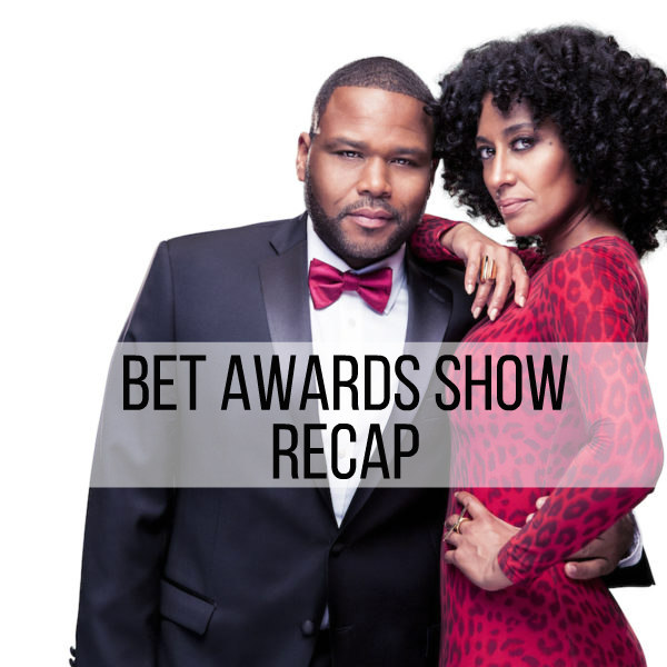 BET Awards Recap